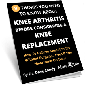 Knee Arthritis Guide Prevent or Delay Knee Replacement More 4 Life Physical Therapy St. Louis MO 63011 Gladly Serving Ballwin, Manchester, Chesterfield, Des Peres, Ellisville, and St. Louis County