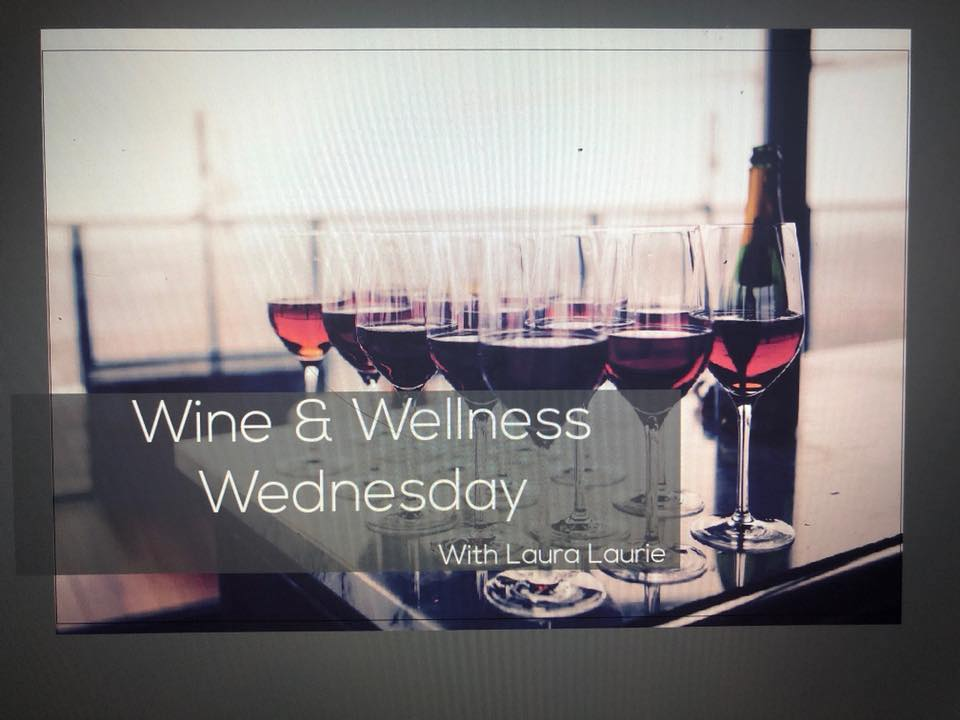 Wine & Wellness Wednesday
