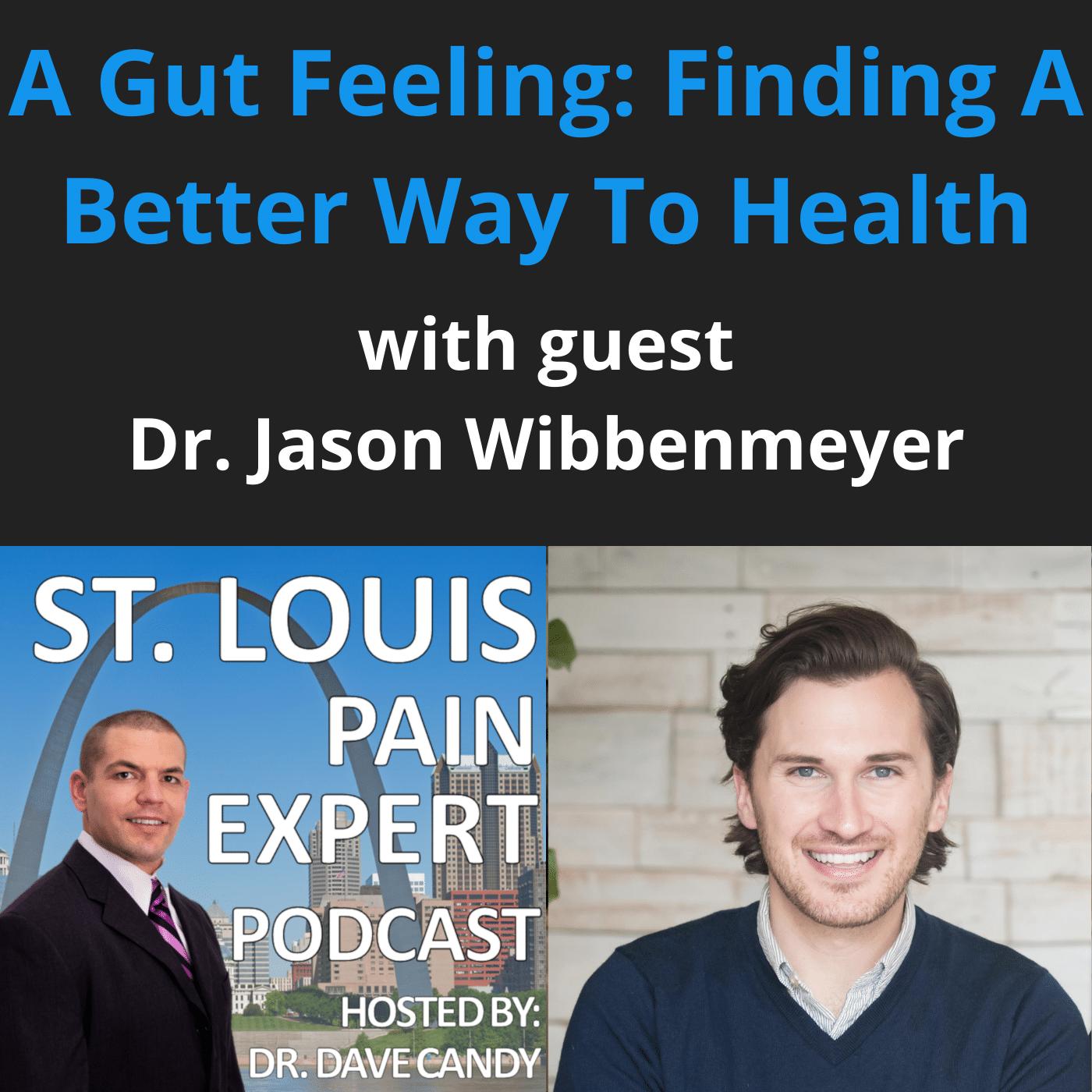 Gut Health with Jason Wibbenmeyer