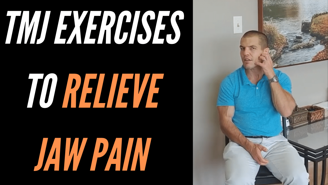 TMJ Exercises To Relieve Jaw Pain
