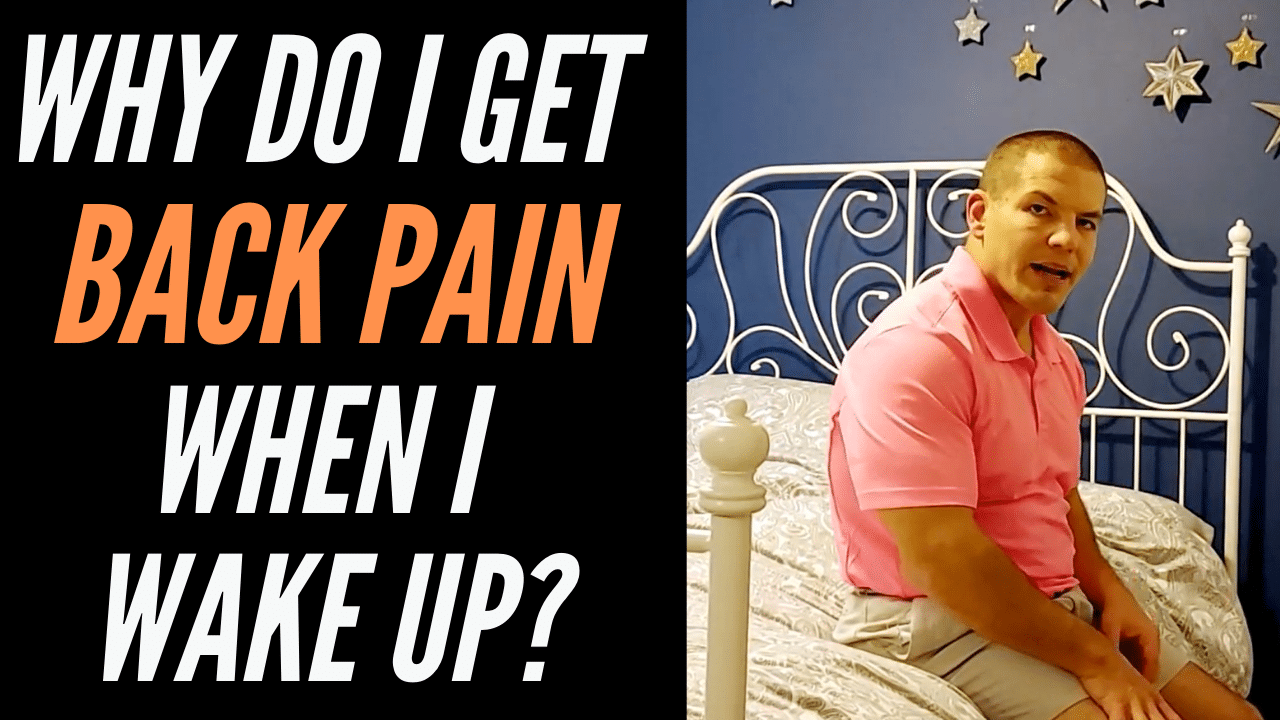Why Do I Get Back Pain When I Wake Up?